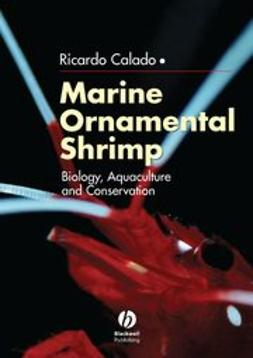 Calado, Ricardo - Marine Ornamental Shrimp: Biology, Aquaculture and Conservation, ebook
