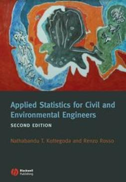 Kottegoda, N. T. - Applied Statistics for Civil and Environmental Engineers, ebook