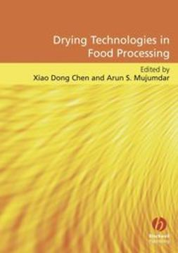 Chen, Xiao Dong - Drying Technologies in Food Processing, e-bok