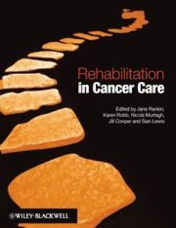 Rankin, Jane - Rehabilitation in Cancer Care, ebook