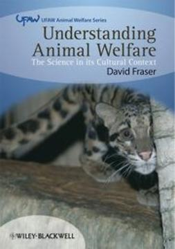 Fraser, David - Understanding Animal Welfare, ebook