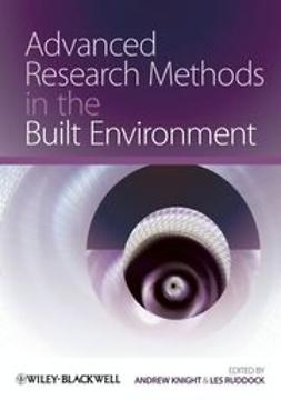 Knight, Andrew - Advanced Research Methods in the Built Environment, ebook