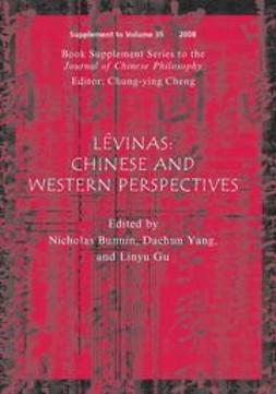 Bunnin, Nicholas - Lévinas: Chinese and Western Perspectives, e-bok