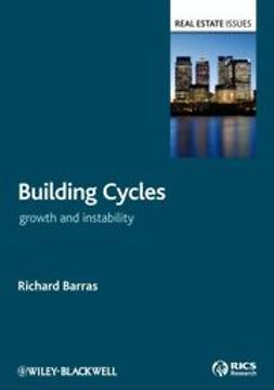 Barras, Richard - Building Cycles: Growth and Instability, ebook