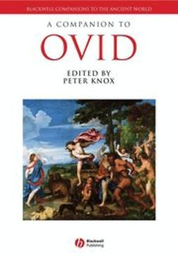 Knox, Peter E. - A Companion to Ovid, e-bok