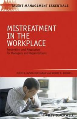 Olson-Buchanan, Julie B. - Mistreatment in the Workplace: Prevention and Resolution for Managers and Organizations, ebook