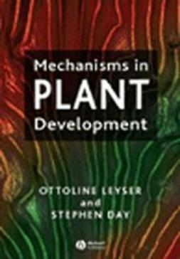 Leyser, Ottoline - Mechanisms in Plant Development, ebook