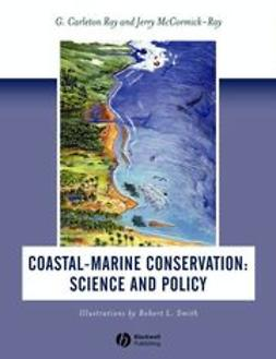 Ray, G. Carleton - Coastal-Marine Conservation: Science and Policy, ebook