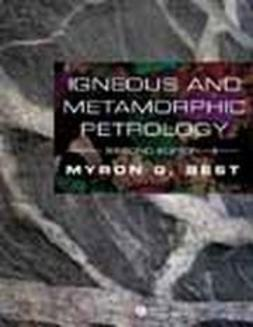 Best, Myron G. - Igneous and Metamorphic Petrology, ebook