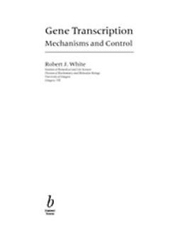 White, R. J. - Gene Transcription: Mechanisms and Control, ebook
