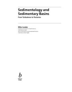 Leeder, Mike - Sedimentology and Sedimentary Basins: From Turbulence to Tectonics, ebook