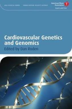 Roden, Dan M. - Cardiovascular Genetics and Genomics, ebook