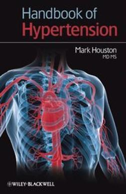 Houston, Mark - Handbook of Hypertension, ebook