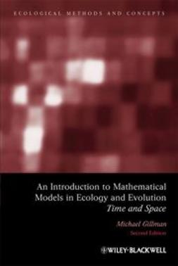 Gillman, Mike - An Introduction to Mathematical Models in Ecology and Evolution: Time and Space, ebook