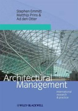 Emmitt, Stephen - Architectural Management: International Research and Practice, ebook