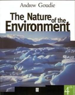 Goudie, Andrew S. - The Nature of the Environment, e-bok