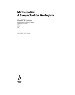 Waltham, David - Mathematics: A Simple Tool for Geologists, ebook