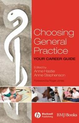 Hastie, Anne - Choosing General Practice: Your Career Guide, ebook