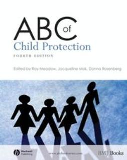 Meadow, Roy - ABC of Child Protection, e-bok