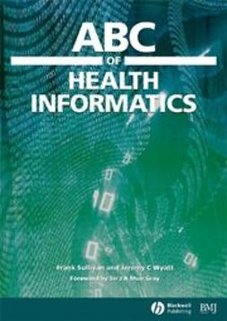 Sullivan, Frank - ABC of Health Informatics, e-kirja