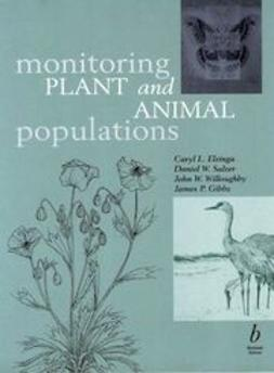 Elzinga, Caryl L. - Monitoring Plant and Animal Populations: A Handbook for Field Biologists, ebook