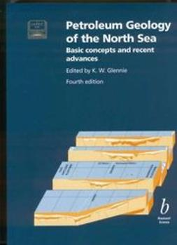 Glennie, Kw - Petroleum Geology of the North Sea: Basic Concepts and Recent Advances, ebook