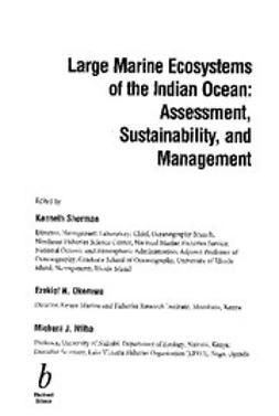 Sherman, Kenneth - Large Marine Ecosystems of the Indian Ocean: Assessment, Sustainability and Management, ebook