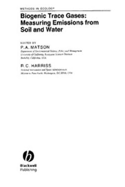 Matson, P. A. - Biogenic Trace Gases: Measuring Emissions from Soil and Water, ebook