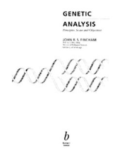 Fincham, John R. S. - Genetic Analysis: Principles, Scope and Objectives, ebook