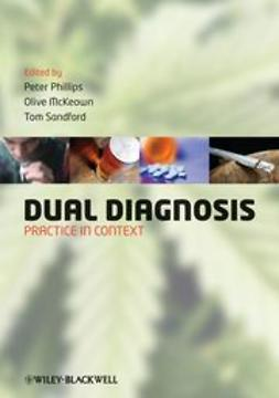 Phillips, Peter - Dual Diagnosis: Practice in Context, e-bok