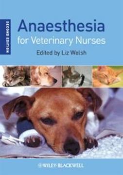 Welsh, Liz - Anaesthesia for Veterinary Nurses, e-bok