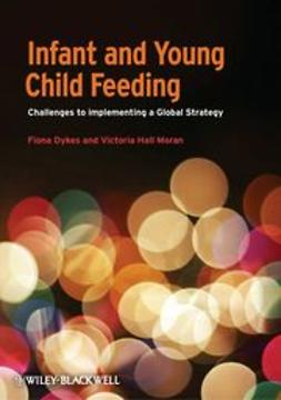 Dykes, Fiona - Infant and Young Child Feeding, ebook
