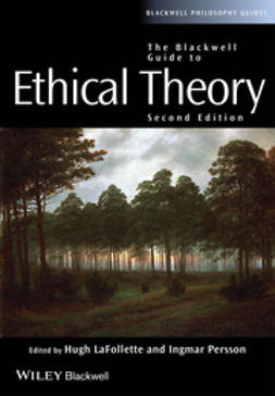 LaFollette, Hugh - The Blackwell Guide to Ethical Theory, e-bok