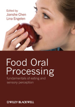 Chen, Jianshe - Food Oral Processing: Fundamentals of Eating and Sensory Perception, ebook
