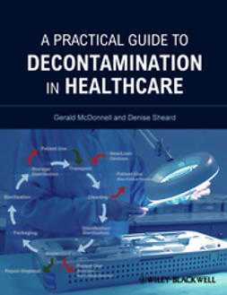 McDonnell, Gerald - A Practical Guide to Decontamination in Healthcare, e-bok