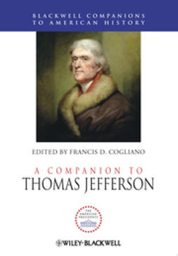 Cogliano, Francis D. - A Companion to Thomas Jefferson, e-bok