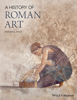 Tuck, Steven L. - A History of Roman Art, ebook