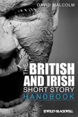 Malcolm, David - The British and Irish Short Story Handbook, ebook