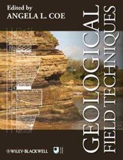 Coe, Angela L. - Geological Field Techniques, e-bok