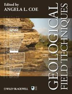 Coe, Angela L. - Geological Field Techniques, ebook