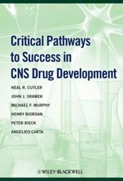 Cutler, Neal R. - Critical Pathways to Success in CNS Drug Development, ebook