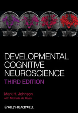 Johnson, Mark H. - Developmental Cognitive Neuroscience, ebook