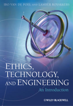 Poel, Ibo van de - Ethics, Technology, and Engineering: An Introduction, ebook