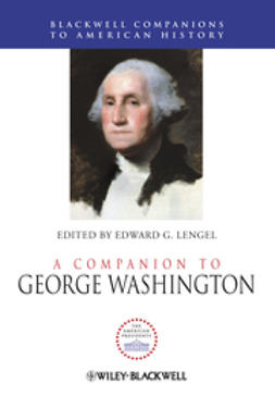 Lengel, Edward G. - A Companion to George Washington, e-bok