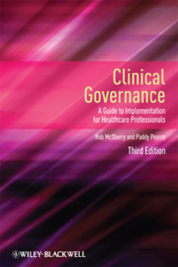 McSherry, Robert - Clinical Governance: A Guide to Implementation for Healthcare Professionals, ebook