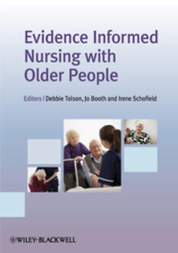 Tolson, Debbie - Evidence Informed Nursing with Older People, e-bok