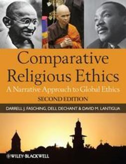 deChant, Dell - Comparative Religious Ethics: A Narrative Approach to Global Ethics, ebook