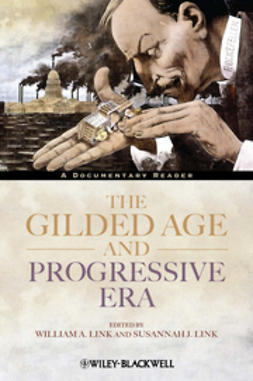 Link, William A. - The Gilded Age and Progressive Era: A Documentary Reader, ebook