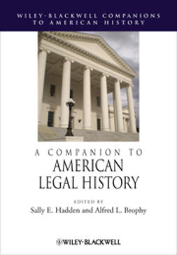 Brophy, Alfred L. - A Companion to American Legal History, ebook