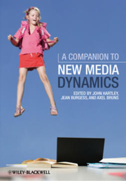 Hartley, John - A Companion to New Media Dynamics, ebook